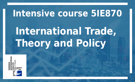 The Department of Economics offers a course of International Trade
